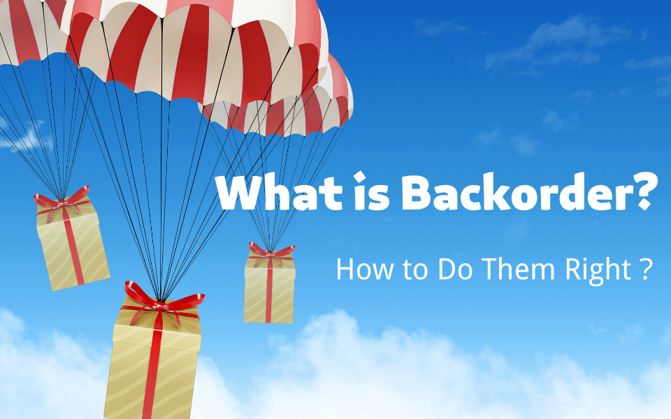 What is Backorder
